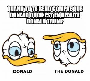 The Donald Duck…